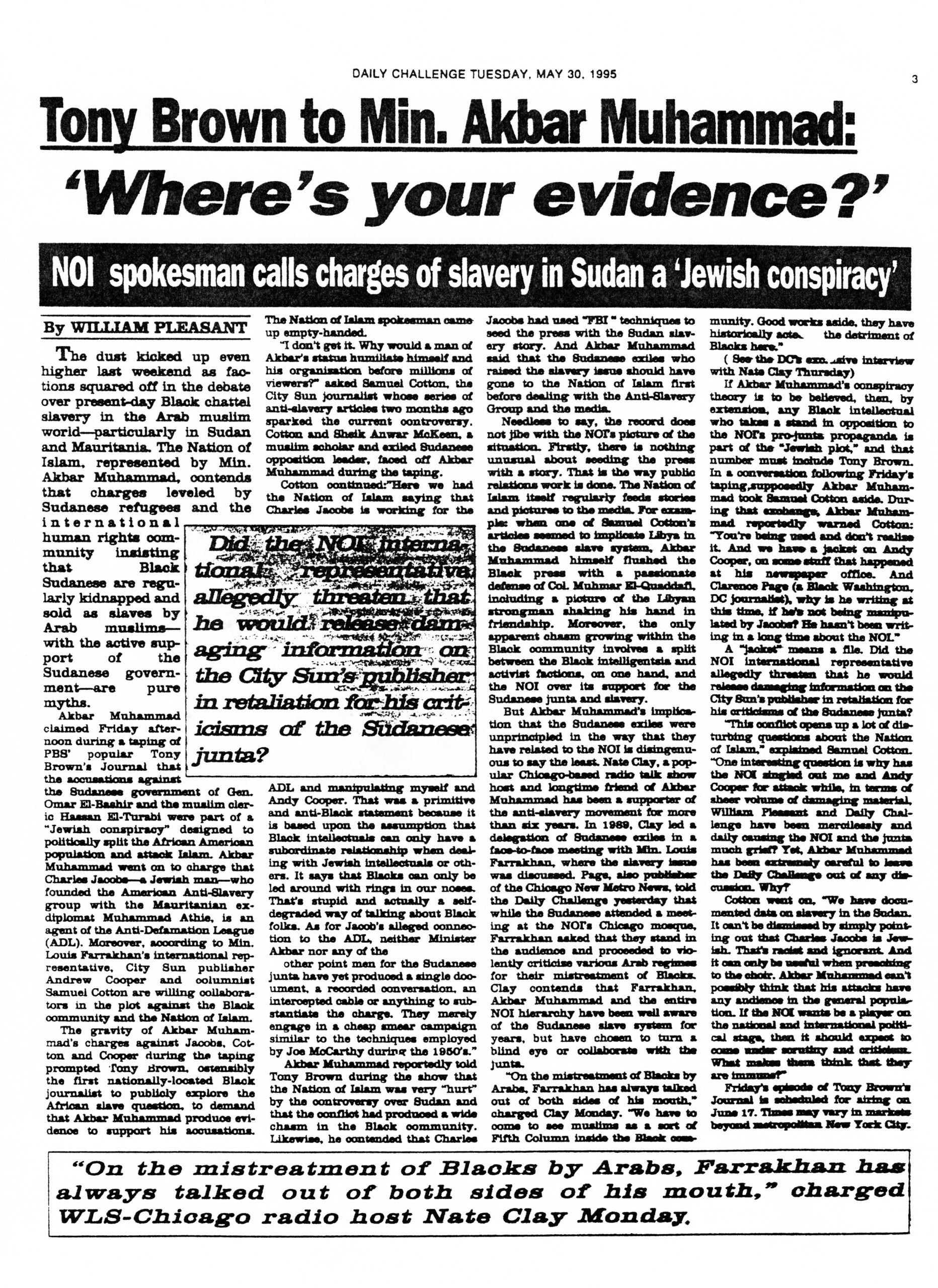 """William Pleasant, """"Tony Brown to Min. Akbar Muhammad – 'Where's Your Evidence?'"""", """"The Daily Challenge,"""" May 30, 1995, p. 3"""
